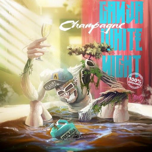 Ganja White Night альбом Champagne