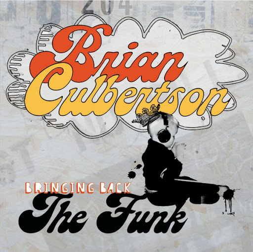 Brian Culbertson альбом Bringing Back The Funk