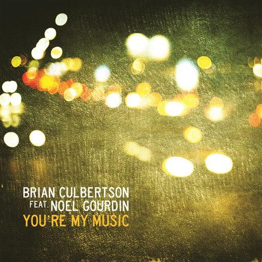 Brian Culbertson альбом You're My Music