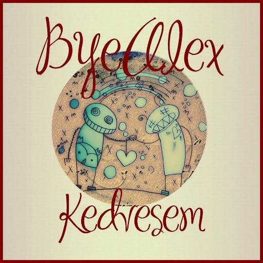 ByeAlex альбом Kedvesem