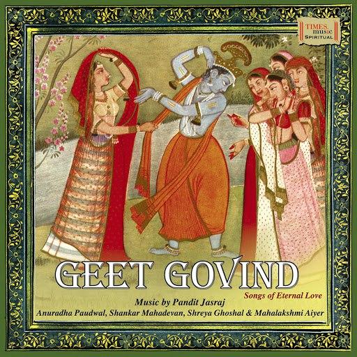 Pandit Jasraj альбом Geet Govind - Songs of Eternal Love