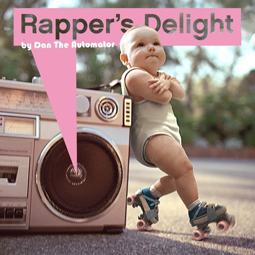 Dan The Automator альбом Rapper's Delight - Live Young