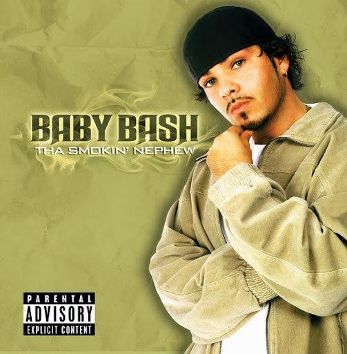 Baby Bash альбом Tha Smokin' Nephew (Explicit Version)