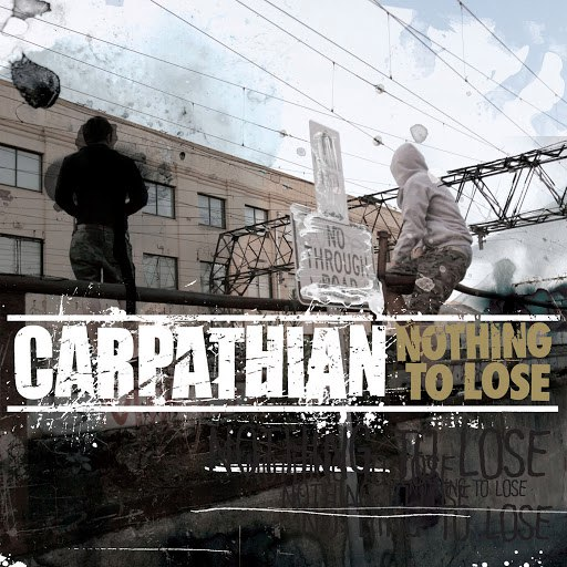 Carpathian альбом Nothing To Lose