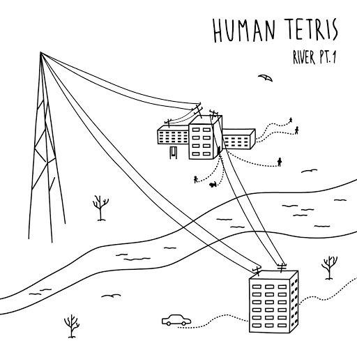 HUMAN TETRIS альбом River, Pt. 1