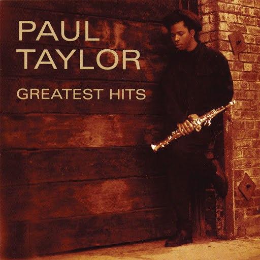 Paul Taylor альбом Greatest Hits