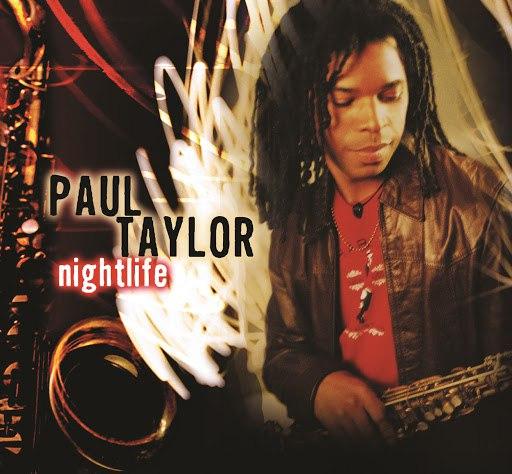 Paul Taylor альбом Nightlife