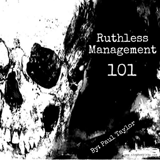Paul Taylor альбом Ruthless Management 101