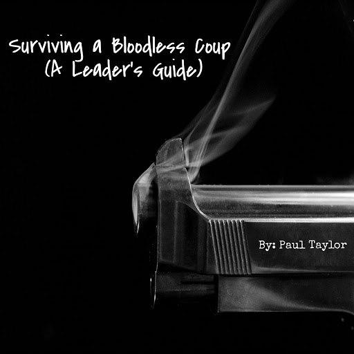 Paul Taylor альбом Surviving a Bloodless Coup: A Leader's Guide