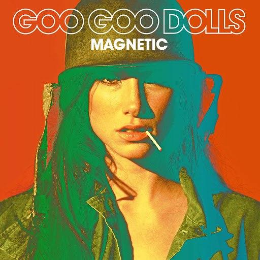 Goo Goo Dolls альбом Magnetic (Deluxe Version)