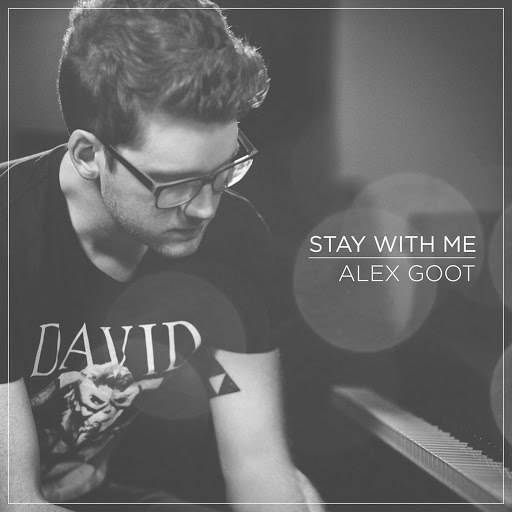 Alex Goot альбом Stay With Me (Originally Performed By Sam Smith)