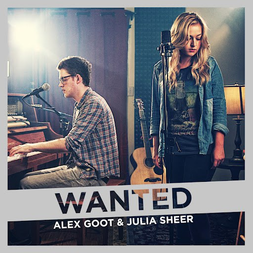 Alex Goot альбом Wanted (originally by Hunter Hayes) feat. Julia Sheer