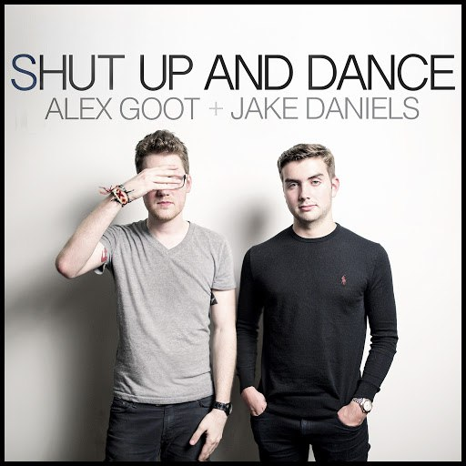 Alex Goot альбом Shut Up And Dance (Originally Performed By Walk The Moon)