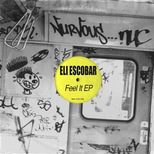 Eli Escobar альбом Feel It EP