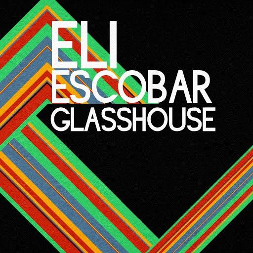 Eli Escobar альбом Glass House