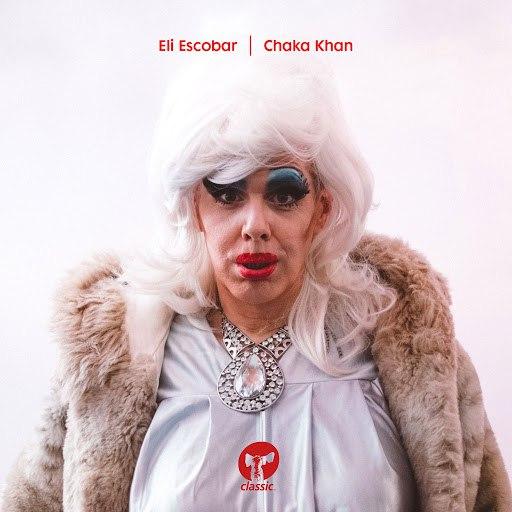 Eli Escobar альбом Chaka Khan