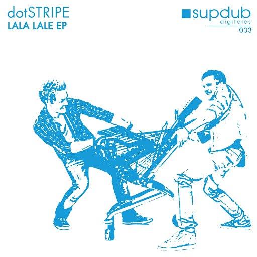 dotSTRIPE альбом Lala Lale EP