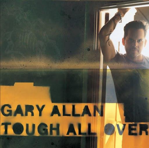 Gary Allan альбом Tough All Over