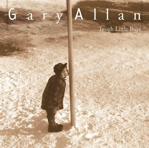 Gary Allan альбом Tough Little Boys
