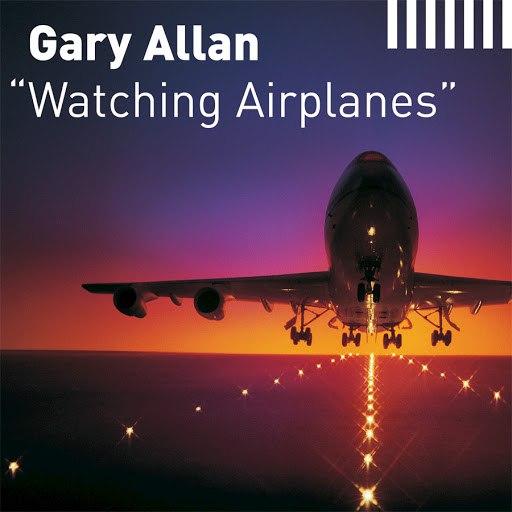 Gary Allan альбом Watching Airplanes (Radio Edit)