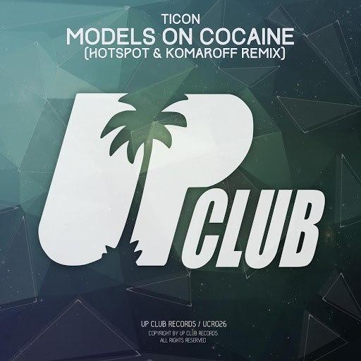 Ticon альбом Models On Cocaine