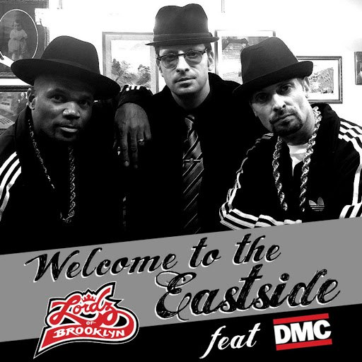 Lordz of Brooklyn альбом Welcome to the Eastside Feat. Dmc