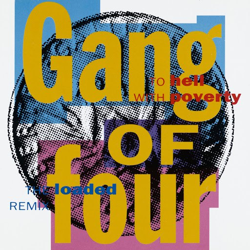 Альбом Gang Of Four To Hell With Poverty