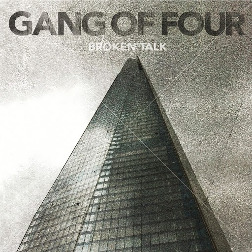 Gang Of Four альбом Broken Talk