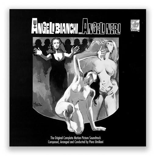 Piero Umiliani альбом Angeli bianchi... Angeli neri (outtakes)