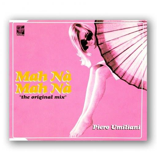Piero Umiliani альбом Mah nà mah nà (The Original Mixes EP)