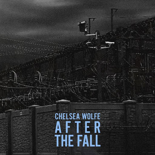 Chelsea Wolfe альбом After the Fall