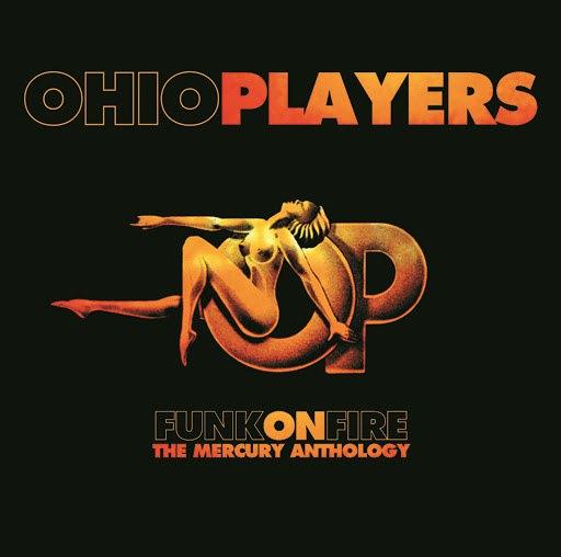Ohio Players альбом Funk On Fire - The Mercury Anthology