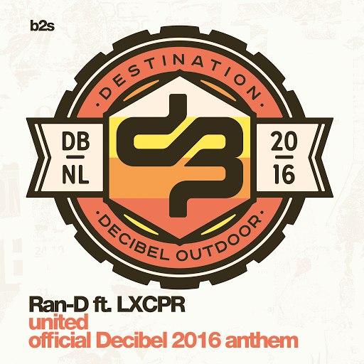 Ran-D альбом United (Official Decibel 2016 Anthem)