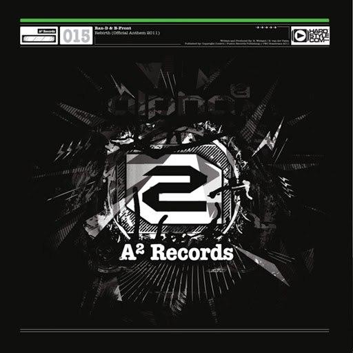 Ran-D альбом A2 Records 015 (Rebirth Official Rebirth Anthem 2011)