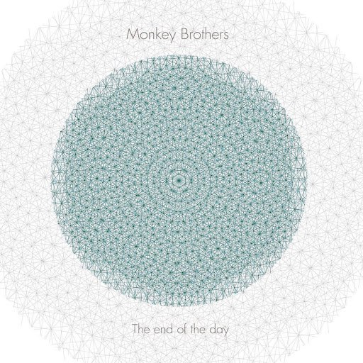 Monkey Brothers альбом The End of the Day