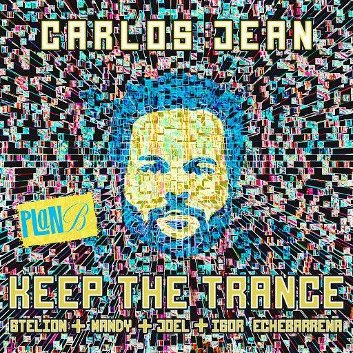 Carlos Jean альбом Keep the Trance
