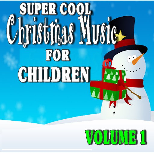 Tony Williams альбом Super Cool Christmas Music for Kids, Vol. 1 (Special Edition)