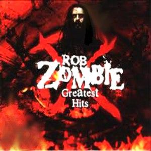 Rob Zombie альбом Greatest Hits