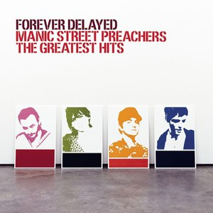 Manic Street Preachers альбом Forever Delayed: The Greatest Hits