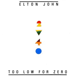 Elton John альбом Too Low For Zero