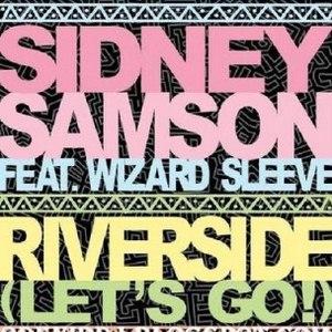 Sidney samson альбом Riverside (Lets Go!)