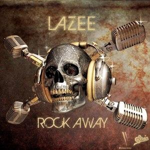 Lazee альбом Rock Away