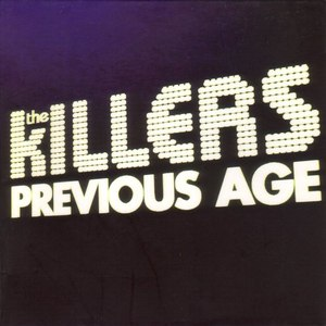 The Killers альбом Previous Age