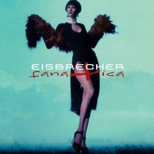 Eisbrecher альбом Fanatica