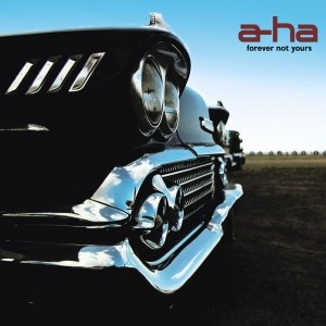 A-ha альбом Forever Not Yours