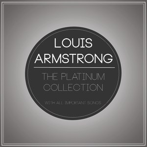 Louis Armstrong альбом The Platinum Collection