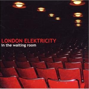 London Elektricity альбом In The Waiting Room