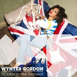 Wynter Gordon альбом Til Death (Remixes)
