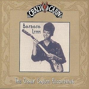 Barbara Lynn альбом The Crazy Cajun Recordings
