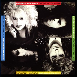 Missing Persons альбом Color in Your Life